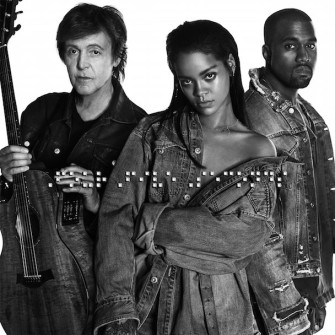 HER EVE LAZIM ÜÇLÜ: RIHANNA, KANYE WEST & PAUL MCCARTNEY