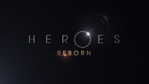 HEROES KÜLLERİNDEN DOĞUYOR: HEROES REBORN