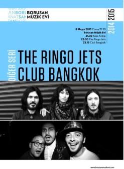 THE RINGO JETS VE CLUB BANGKOK BU AKŞAM BORUSAN MÜZİK EVİ'NDE
