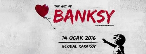 THE ART OF BANKSY'NİN DÜNYA GALASI 14 OCAK'TA İSTANBUL'DA