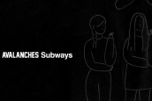 THE AVALANCHES GÜMBÜR GÜMBÜR GELİYOR: SUBWAYS