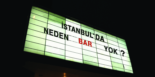 İSTANBUL'DA NEDEN BAR YOK?
