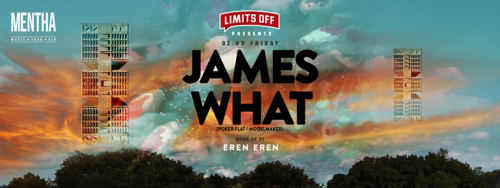 JAMES WHAT BU CUMA MENTHA'DA