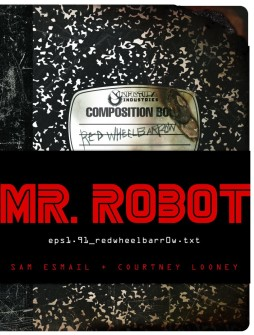 YAKINDA TÜM KİTAPÇILARDA; MR. ROBOT: RED WHEELBARROW