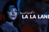 LA LA LAND'İ DAVID LYNCH YÖNETSEYDİ…