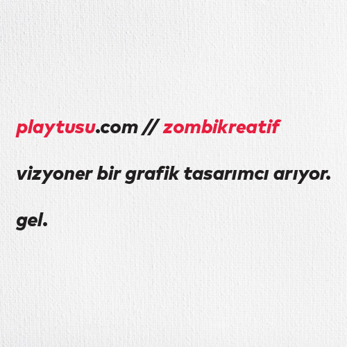 GRAFİK TASARIMCI ARIYORUZ!