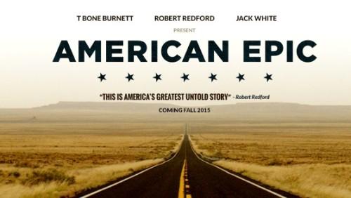 JACK WHITE ROBERT REDFORD'I BULUŞTURAN AMERICAN EPIC'TEN FRAGMAN