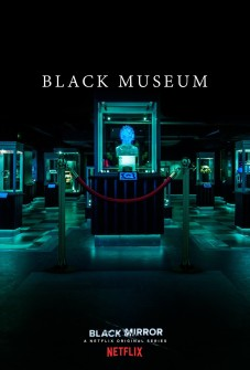 BLACK MIRROR'DA BLACK MUSEUM ZAMANI