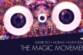 MAMA'DA SÜPER ÜÇLÜ İLE THE MAGIC MOVEMENT