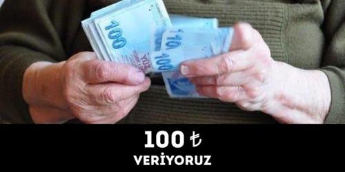 100 TL VERİYORUZ