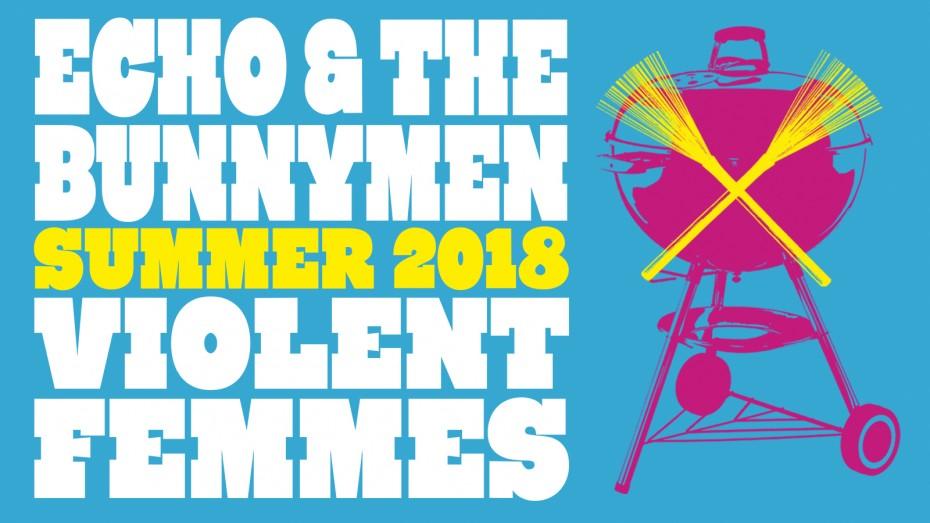 NE DE GÜZEL TURNE: ECHO THE BUNNYMEN VE VIOLENT FEMMES
