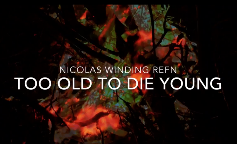 TOO OLD TO DIE YOUNG'DAN İLK FRAGMAN GERİYOR