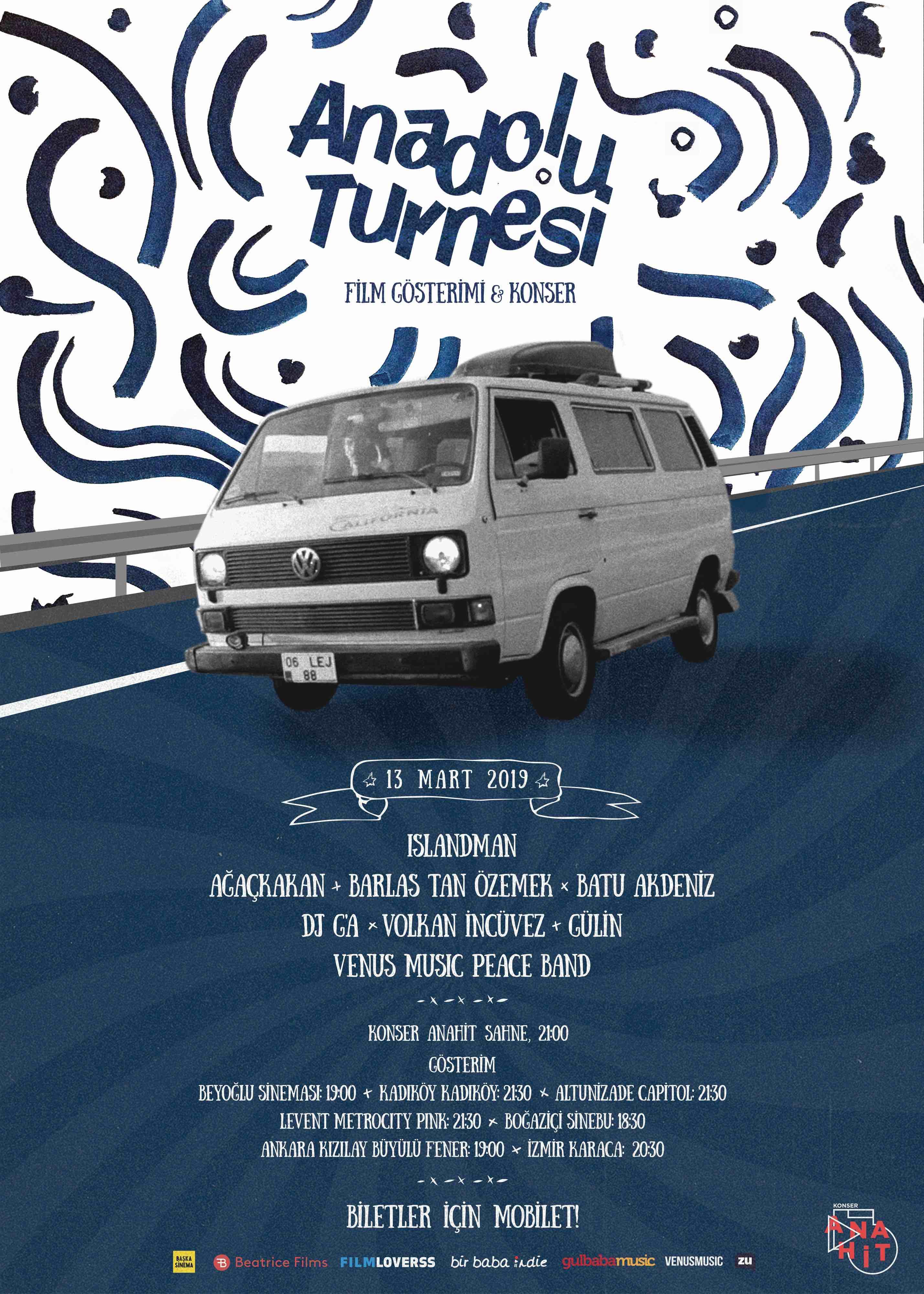 Anadolu Turnesi - 13 Mart Film & Konser
