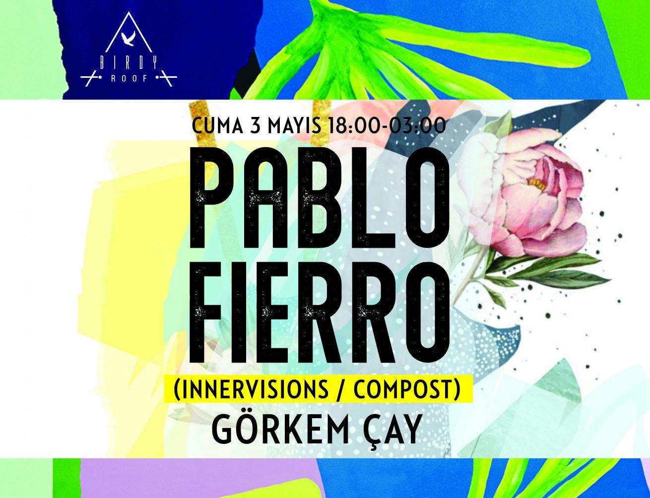 hafta sonunun açılışı pablo fierro'dan