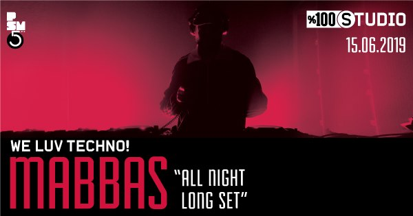 "We Luv Techno!: Mabbas – ""All Night Long Set"""