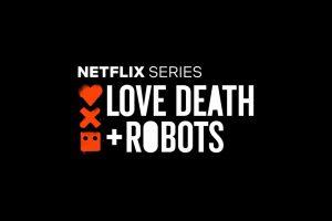 love, death and robots ikinci sezon onayını kaptı