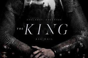timothée chalamet'li the king posteri ile kralı selamlıyoruz