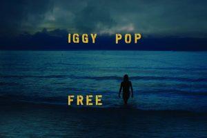 yeni iggy pop albümü free yayında