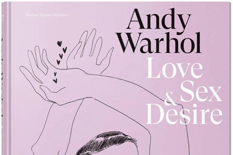 andy warhol'un illüstrasyonları love, sex and desire isimli bir kitapta toplandı