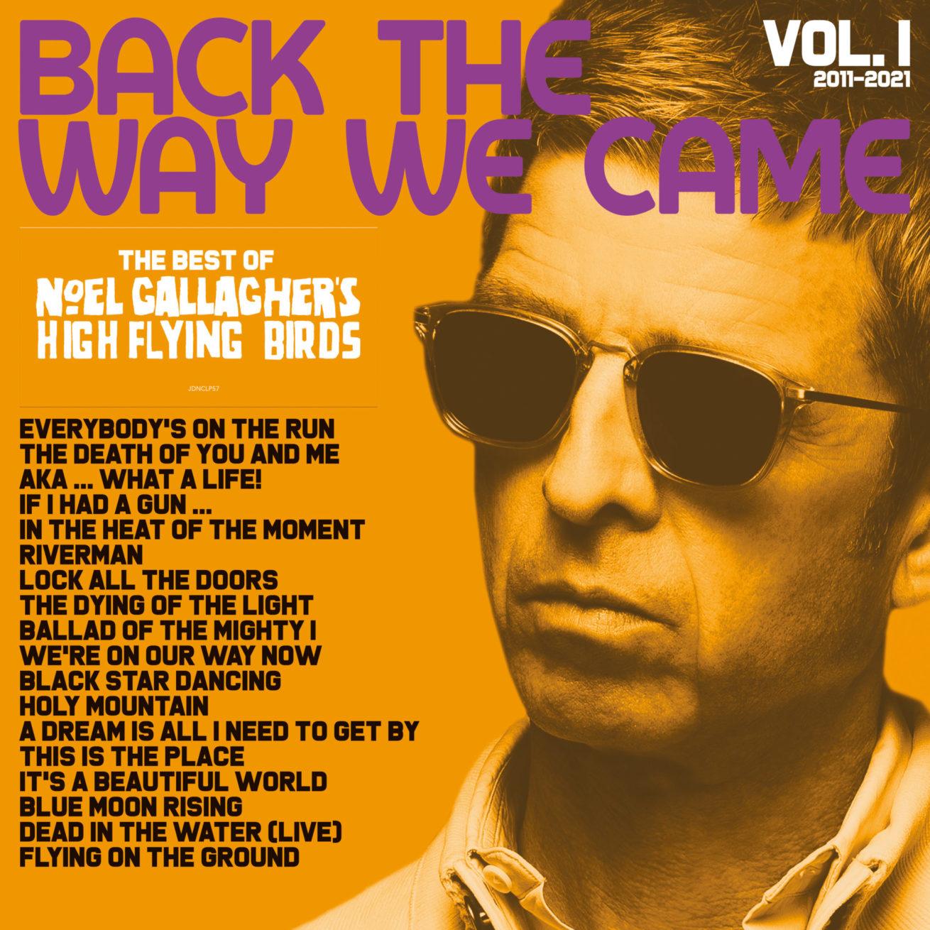 "noel gallagher, grubu high flying birds ile ""greatest hits"" albümü duyurdu"