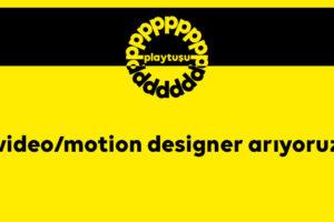 video/motion designer arıyoruz